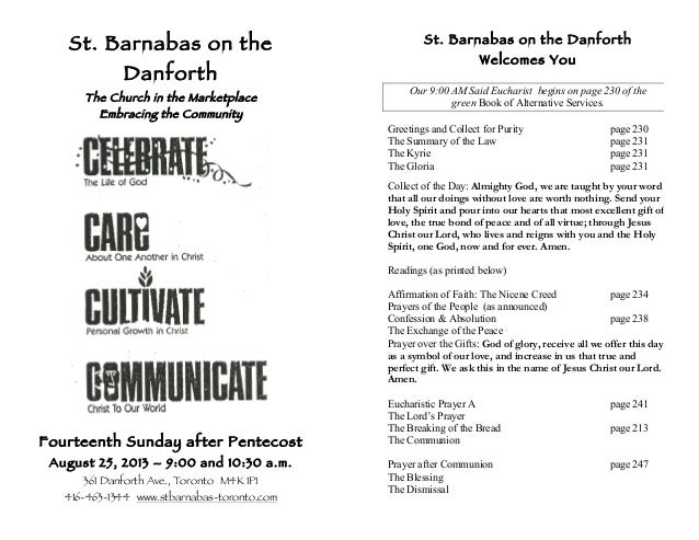 St. Barnabas on the Danforth The Church in the Marketplace Embracing the Community Fourteenth Sunday after Pentecost Augus...