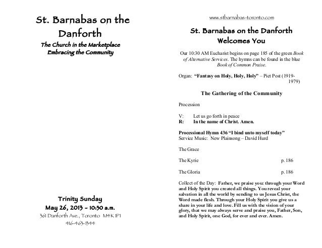 St. Barnabas on theDanforthThe Church in the MarketplaceEmbracing the CommunityTrinity SundayMay 26, 2013 - 10:30 a.m.361 ...