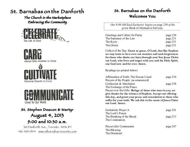 St. Barnabas on the Danforth The Church in the Marketplace Embracing the Community St. Stephen Deacon & Martyr August 4, 2...