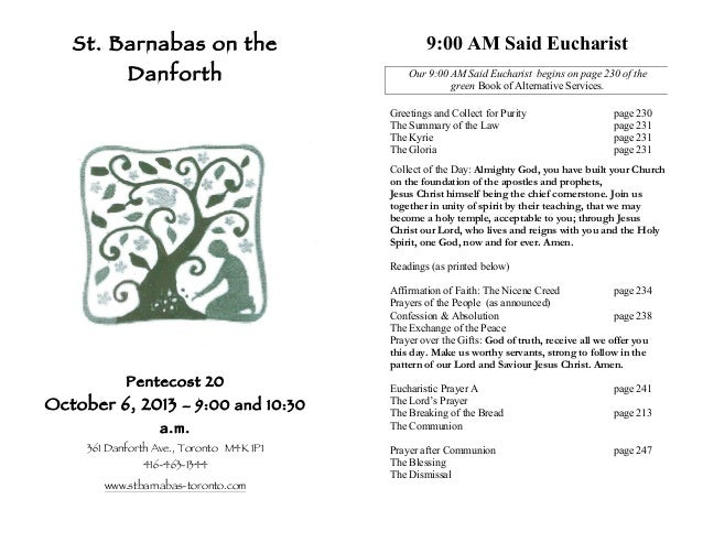 St. Barnabas on the Danforth Pentecost 20 October 6, 2013 – 9:00 and 10:30 a.m. 361 Danforth Ave., Toronto M4K 1P1 416-463...