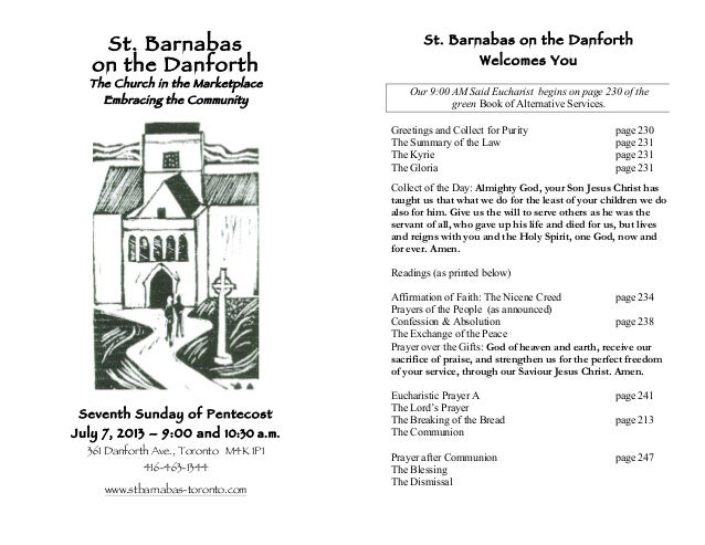 St. Barnabas on the Danforth The Church in the Marketplace Embracing the Community Seventh Sunday of Pentecost July 7, 201...