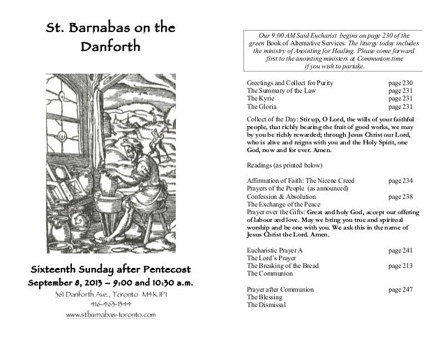 St. Barnabas on the Danforth Sixteenth Sunday after Pentecost September 8, 2013 – 9:00 and 10:30 a.m. 361 Danforth Ave., T...