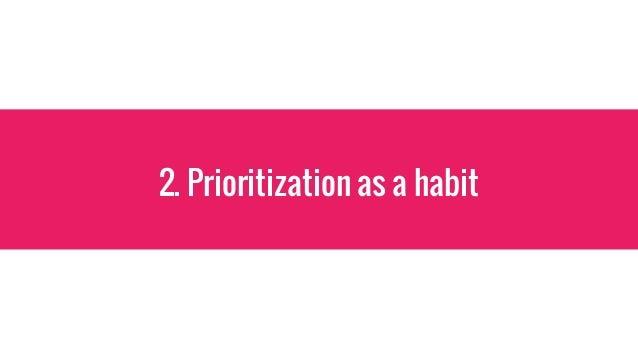 2. Prioritization as a habit