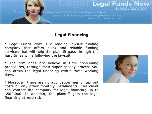 The Fast And Easy Way To Get The Legal Financing Slide 2