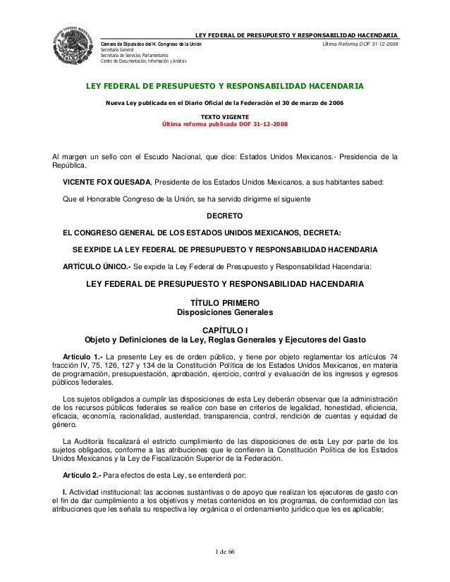 LEY FEDERAL DE PRESUPUESTO Y RESPONSABILIDAD HACENDARIA               Cámara de Diputados del H. Congreso de la Unión     ...