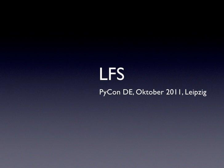 LFSPyCon DE, Oktober 2011, Leipzig