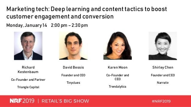 Marketing tech: Deep learning and content tactics to boost customer engagement and conversion Monday, January 14 2:00 pm –...