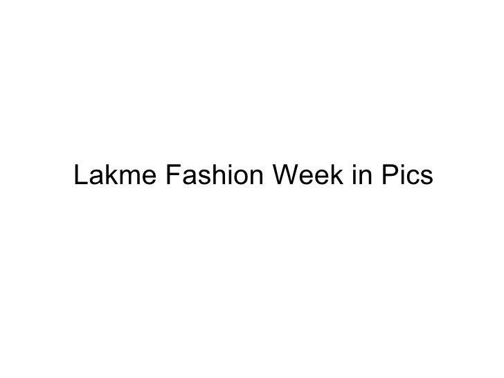Lakme Fashion Week in Pics