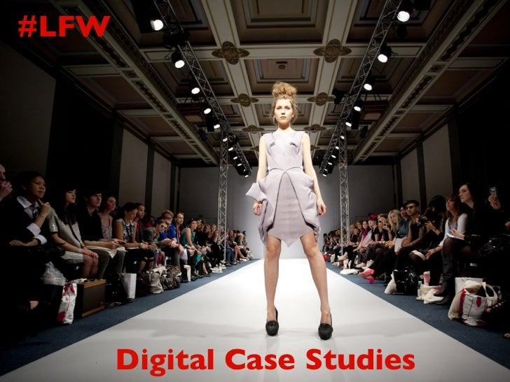 #LFW       Digital Case Studies