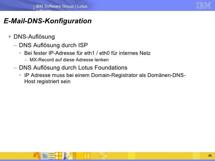 E-Mail-DNS-Konfiguration <ul><li>DNS-Auflösung </li></ul><ul><ul><li>DNS Auflösung durch ISP </li></ul></ul><ul><ul><ul><l...