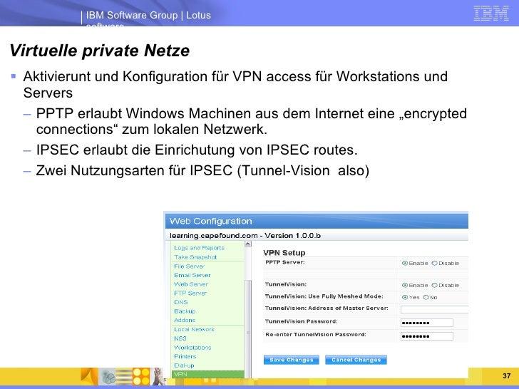 Virtuelle private Netze <ul><li>Aktivierunt und Konfiguration für VPN access für Workstations und Servers </li></ul><ul><u...