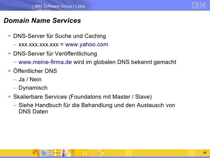 Domain Name Services <ul><li>DNS-Server für Suche und Caching </li></ul><ul><ul><li>xxx.xxx.xxx.xxx =  www.yahoo.com </li>...