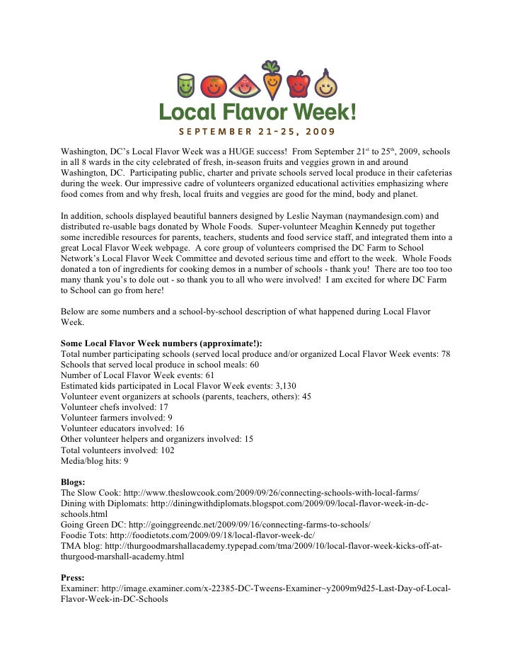 Washington, DC's Local Flavor Week was a HUGE success! From September 21st to 25th, 2009, schools in all 8 wards in the ci...