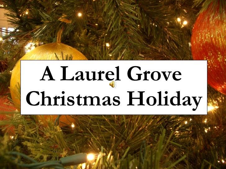 A Laurel Grove  Christmas Holiday