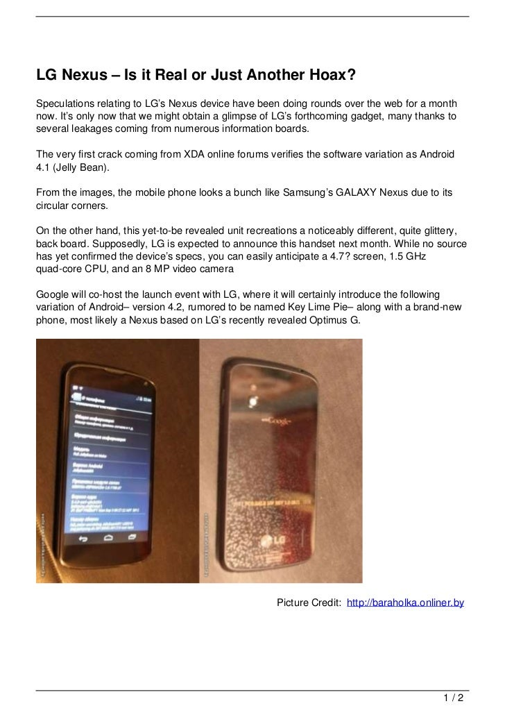 LG Nexus – Is it Real or Just Another Hoax?Speculations relating to LG's Nexus device have been doing rounds over the web ...
