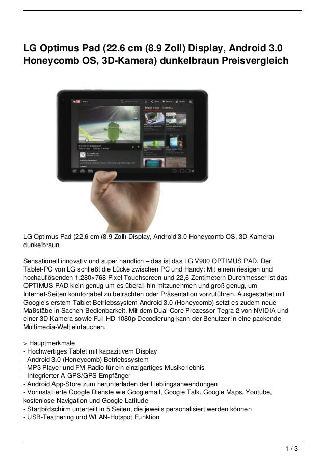 LG Optimus Pad (22.6 cm (8.9 Zoll) Display, Android 3.0Honeycomb OS, 3D-Kamera) dunkelbraun PreisvergleichLG Optimus Pad (...