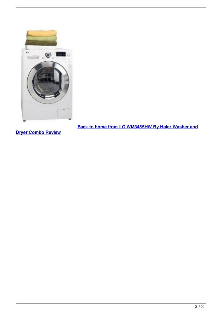LG WM3455HW By Haier Washer and Dryer Combo Review