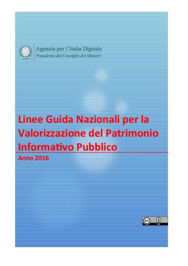 Linee Guida Nazionali per la Valorizzazione del Patrimonio Informatvo Pubblico Anno 2016