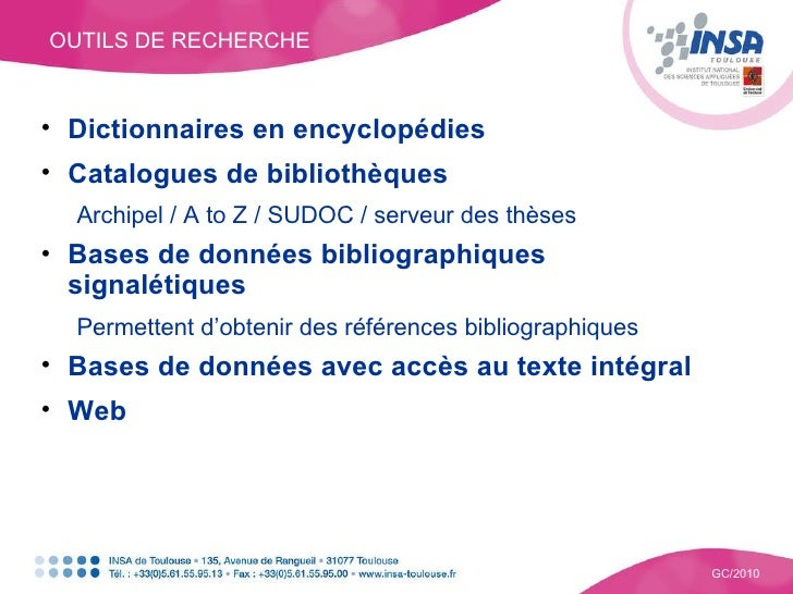 OUTILS DE RECHERCHE GC/2010 <ul><li>Dictionnaires en encyclopédies </li></ul><ul><li>Catalogues de bibliothèques </li></ul...