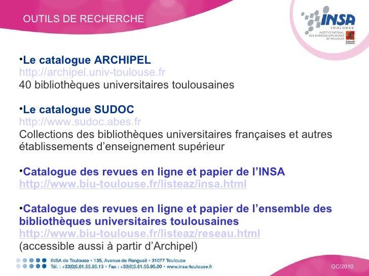 <ul><li>Le catalogue ARCHIPEL </li></ul><ul><li>http://archipel.univ-toulouse.fr </li></ul><ul><li>40 bibliothèques univer...