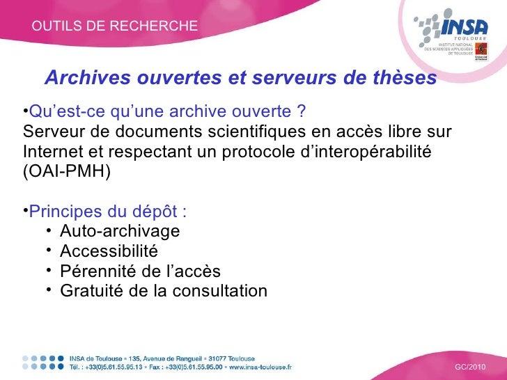 OUTILS DE RECHERCHE GC/2010 <ul><li>Archives ouvertes et serveurs de thèses </li></ul><ul><li>Qu'est-ce qu'une archive ouv...