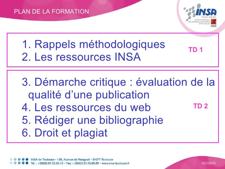<ul><ul><li>1. Rappels méthodologiques </li></ul></ul><ul><ul><li>2. Les ressources INSA </li></ul></ul><ul><ul><li>3. Dém...