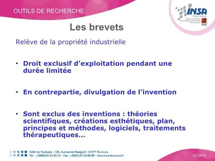 OUTILS DE RECHERCHE GC/2010 Les brevets <ul><li>Relève de la propriété industrielle </li></ul><ul><li>Droit exclusif d'exp...
