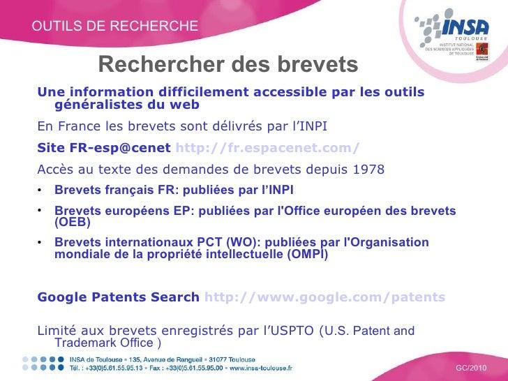 OUTILS DE RECHERCHE GC/2010 Rechercher des brevets <ul><li>Une information difficilement accessible par les outils général...