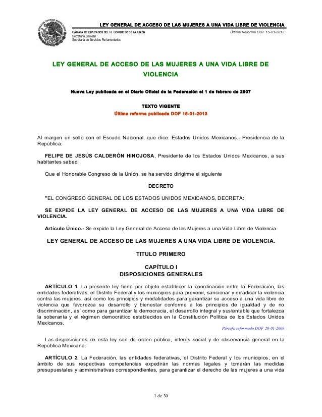 LEY GENERAL DE ACCESO DE LAS MUJERES A UNA VIDA LIBRE DE VIOLENCIA CÁMARA DE DIPUTADOS DEL H. CONGRESO DE LA UNIÓN Secreta...