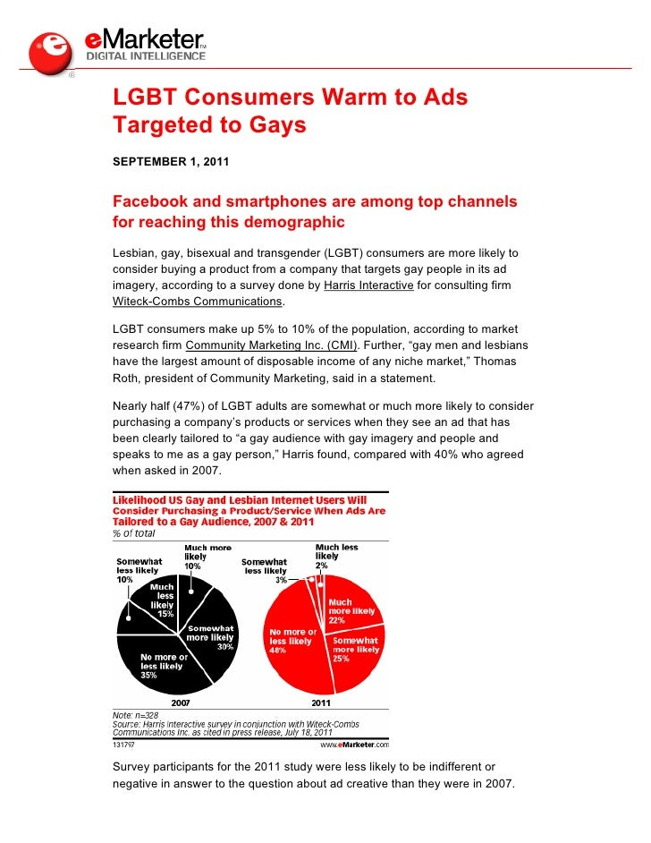 LGBT Consumers Warm to AdsTargeted to GaysSEPTEMBER 1, 2011Facebook and smartphones are among top channelsfor reaching thi...