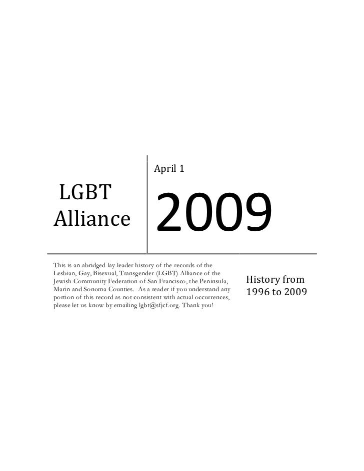 April 1LGBTAlliance                            2009This is an abridged lay leader history of the records of theLesbian, Ga...