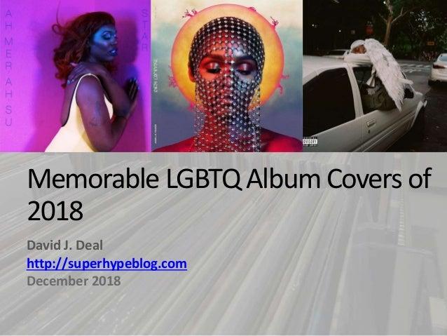 Memorable LGBTQ Album Covers of 2018 David J. Deal http://superhypeblog.com December 2018