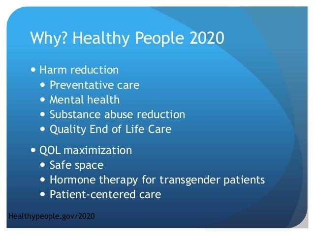 Lgbtq care at the end of life - Healthy people 2020 is a plan designed to ...