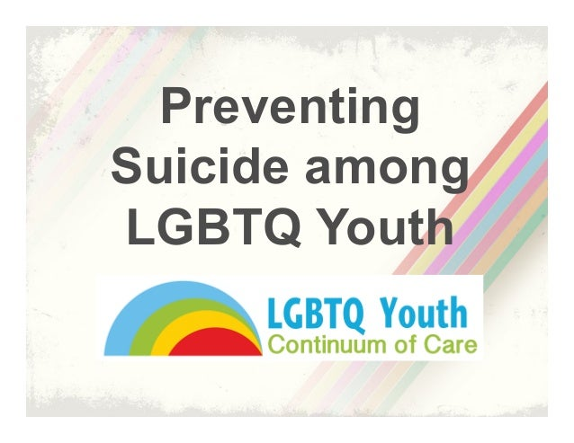 Preventing Suicide among LGBTQ Youth