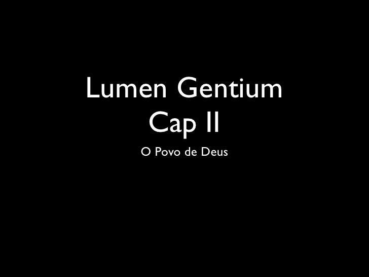 Lumen Gentium    Cap II   O Povo de Deus