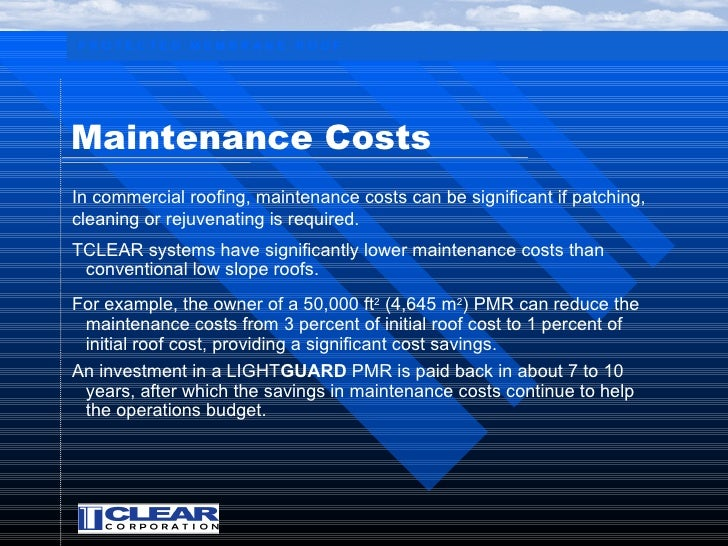 ... 20. PROTECTED MEMBRANE ROOF Maintenance Costs ...