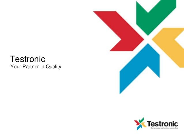 Testronic Your Partner in Quality