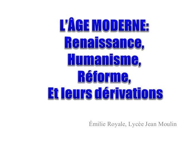 Émilie Royale, Lycée Jean Moulin