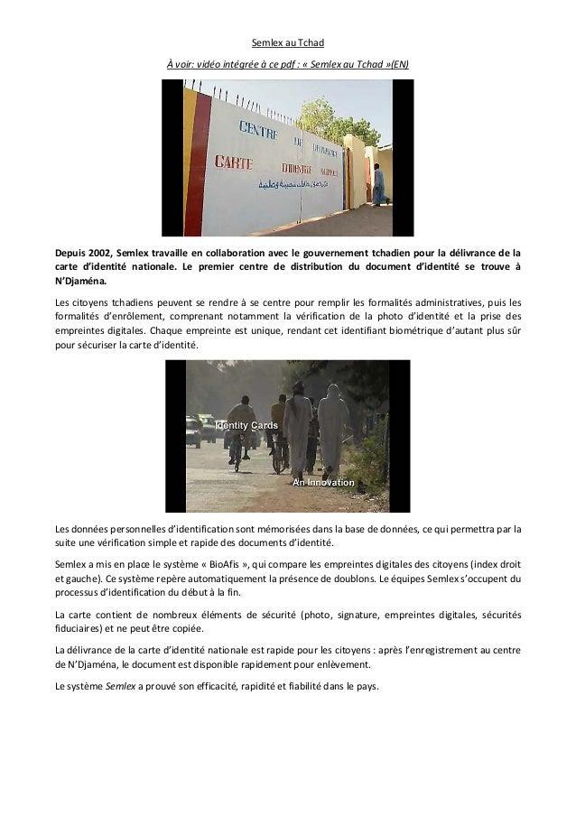 Semlex au Tchad À voir: vidéo intégrée à ce pdf : « Semlex au Tchad »(EN) Depuis 2002, Semlex travaille en collaboration a...