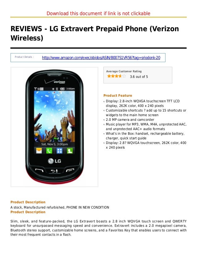 Download this document if link is not clickableREVIEWS - LG Extravert Prepaid Phone (VerizonWireless)Product Details :http...