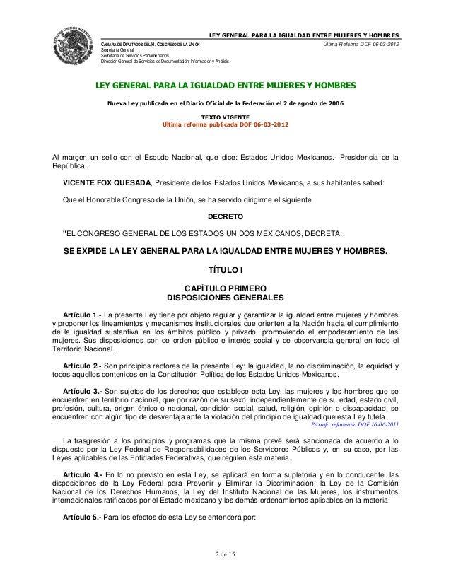 LEY GENERAL PARA LA IGUALDAD ENTRE MUJERES Y HOMBRESCÁMARA DE DIPUTADOS DEL H. CONGRESO DE LA UNIÓNSecretaría GeneralSecre...