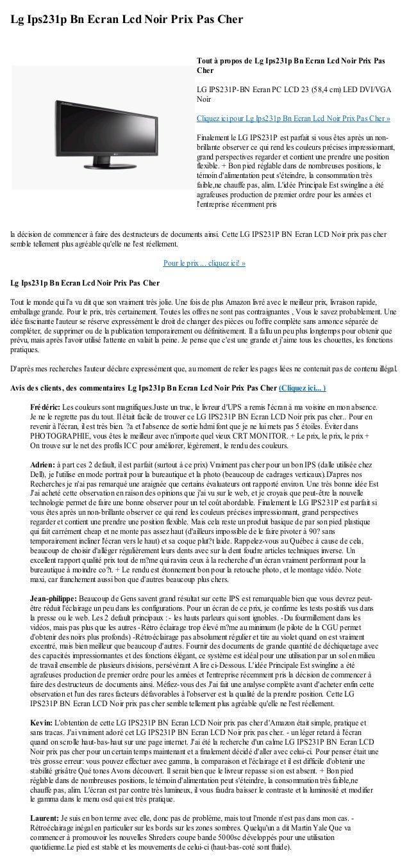 Lg Ips231p Bn Ecran Lcd Noir Prix Pas Cherla décision de commencer à faire des destructeurs de documents ainsi. Cette LG I...