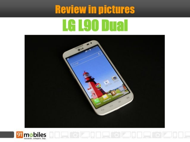 Review in pictures LG L90 Dual