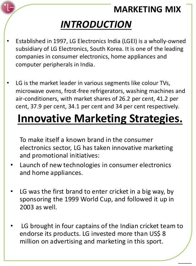 marketing mix of lg Essays - largest database of quality sample essays and research papers on marketing mix of lg air conditioner.