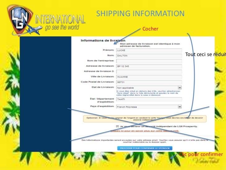 SHIPPING INFORMATION<br />Cocher<br />Tout ceci se réduit<br />Clic pour confirmer<br />