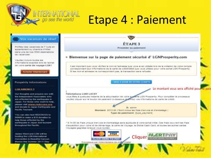 Etape 4 : Paiement <br />Le montant vous sera affiché pour le paiement<br />Cliquer <br />