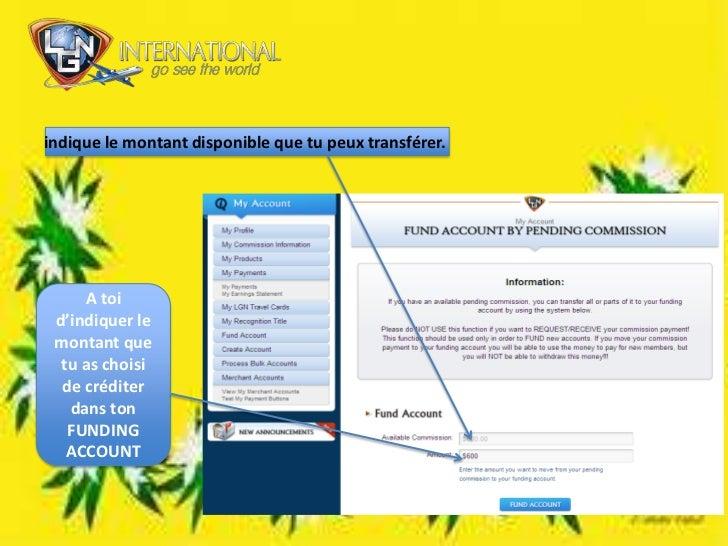 indique le montant disponible que tu peux transférer.<br />A toi d'indiquer le montant que tu as choisi de créditer dans t...