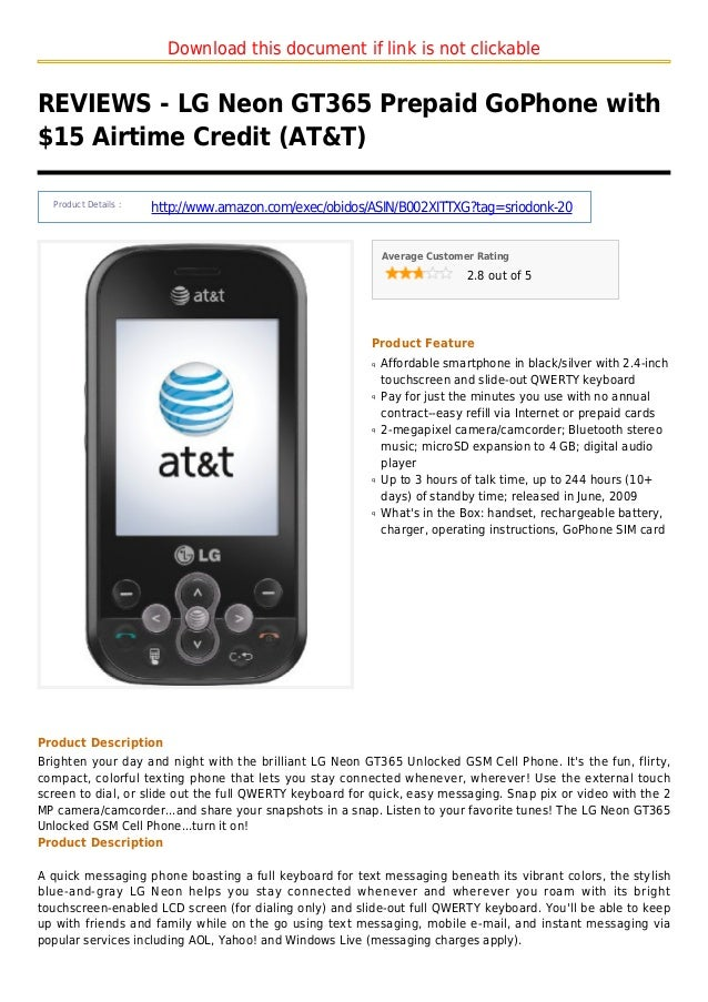 Download this document if link is not clickableREVIEWS - LG Neon GT365 Prepaid GoPhone with$15 Airtime Credit (AT&T)Produc...