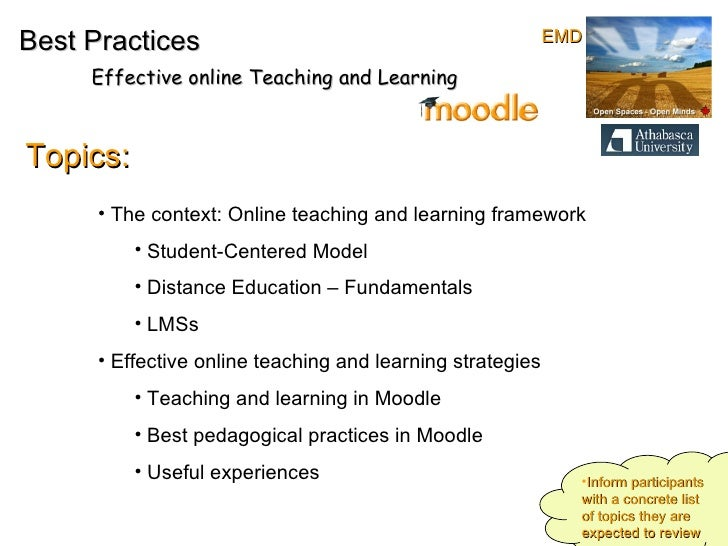 Best Practices Effective online Teaching and Learning Topics: <ul><li>The context: Online teaching and learning framework ...