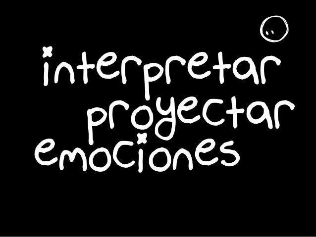 interpretar emociones proyectar r